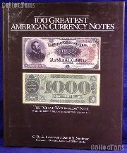 100 Greatest American Currency Notes - Bowers & Sundman