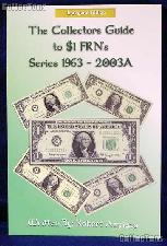 Collectors Guide to $1 FRN's 1963 - 2003A - Azpiazu