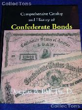 Catalog & History of Confederate Bonds - Douglas Ball