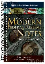 Collector's Guide to Modern Federal Reserve Notes Series 1963-2009 by Robert Azpiazu - Paperback Spiral
