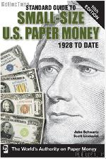 Standard Guide to Small Size U.S. Paper Money 1928 to Date 10th Edition - Paperback
