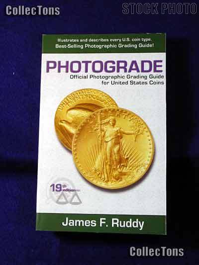 Photograde: Photographic Grading Guide for U.S. Coins