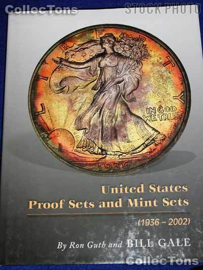 United States Proof Sets & Mint Sets Book - Guth & Gale