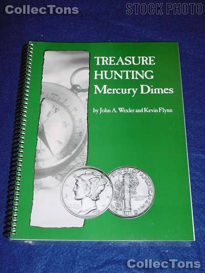 Treasure Hunting Mercury Dimes Book - Wexler & Flynn