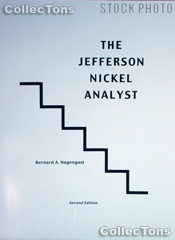 The Jefferson Nickel Analyst Book - Bernard Nagengast