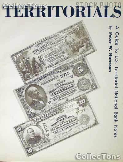 Territorials Territorial National Bank Notes - Huntoon