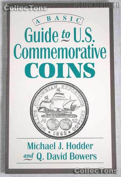 Guide to U.S. Commemorative Coins - Hodder & Bowers