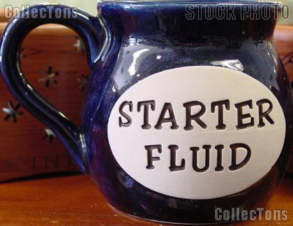 Starter Fluid * COFFEE MUG *