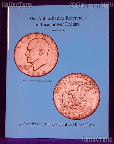 Authoritative Reference Eisenhower Ike Dollars 2nd Ed.