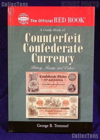 Red Book of Counterfeit Confederate Currency - Tremmel