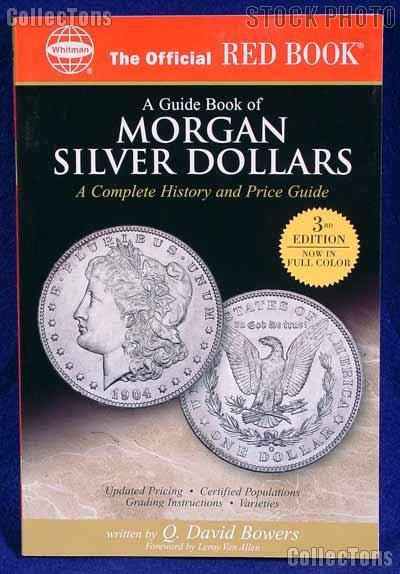 Red Book of Morgan Silver Dollars 3rd Edition - Bowers