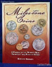 Milestone Coins - World's Most Popular Money - Bressett