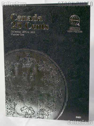 Whitman Canada 25 Cents 1870 - 1910 Folder #2481