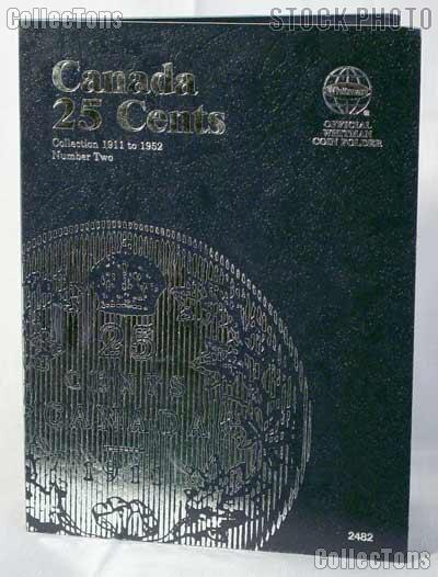 Whitman Canada 25 Cents 1911 - 1952 Folder #2482