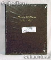 Dansco Trade Silver Dollars 1873-1878 Album #6172