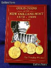 Gold Coins of New Orleans Mint Book - Douglas Winter