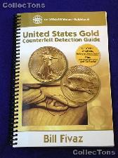 United States Gold Counterfeit Detection Guide - Fivaz