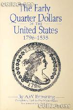 Early Quarter Dollars of the United States - Browning