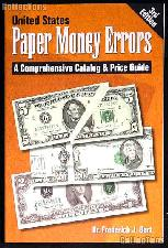 United States Paper Money Errors Book - 3rd Edition
