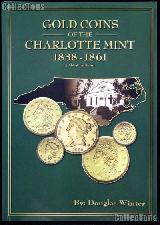 Gold Coins of the Charlotte Mint 1838-1861 - Winter