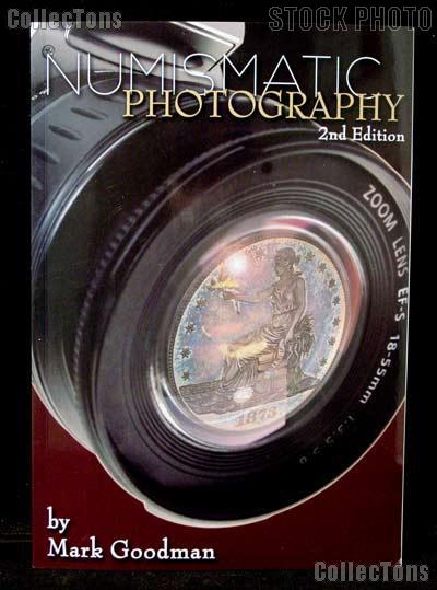 Numismatic Photography 2nd Edition - Mark Goodman