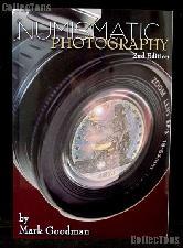 Numismatic Photography 2nd Edition - Mark Goodman