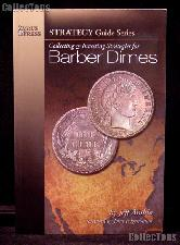 Collecting & Investing Strategies Barber Dimes