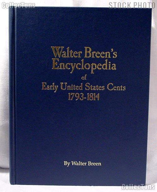 Walter Breen's Encyclopedia of Early US Cents - Hardcover
