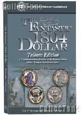 The Fantastic 1804 Dollar Tribute Edition by Newman & Bressett - Hard Cover