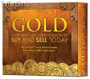 GOLD Everything You Need To Know To Buy And Sell Today by Garrett & Bowers -Hard Cover