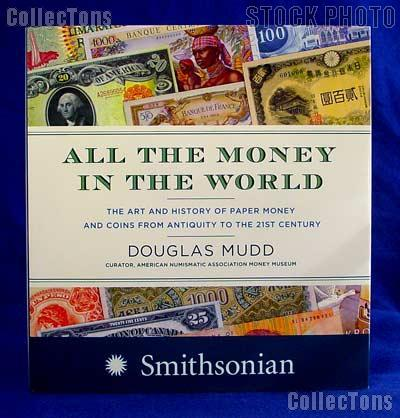 All the Money in the World by Douglas Mudd - Hard Cover Color