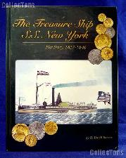 The Treasure Ship S.S. New York: Her Story 1837-1846 by Q. David Bowers - Hard Cover Color