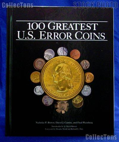 100 Greatest US Error Coins by Brown, Camire, Weinberg - Hardcover