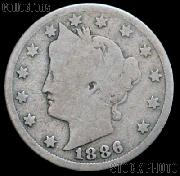 1886 Liberty Head V Nickel G-4 or Better