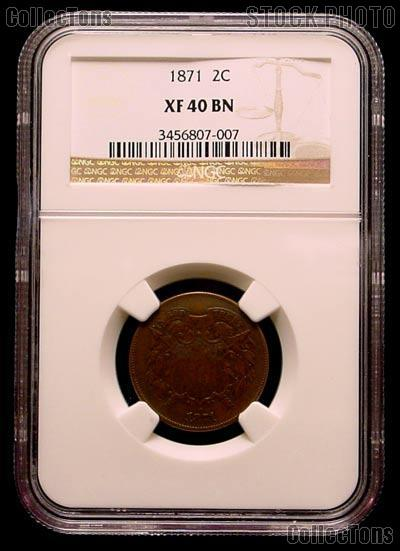 1871 Two-Cent Piece in NGC XF 40 BN (Brown)