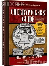 Cherrypickers' Guide to Rare Die Varieties of United States Coins, Volume II, Fifth Edition