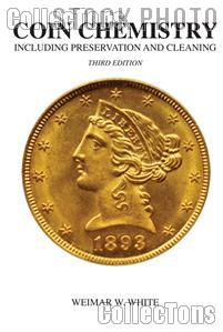 Coin Chemistry Book 3rd Edition by Weimar White