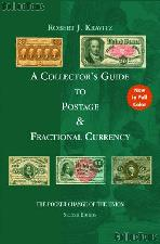 A Collector's Guide to Postage and Fractional Currency 2nd Edition by Robert J. Kravitz - Paperback