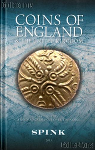 Coins of England & The United Kingdom: Standard Catalogue of British Coins 48th Ed.