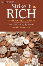 Strike it Rich With Pocket Change - 4th Edition