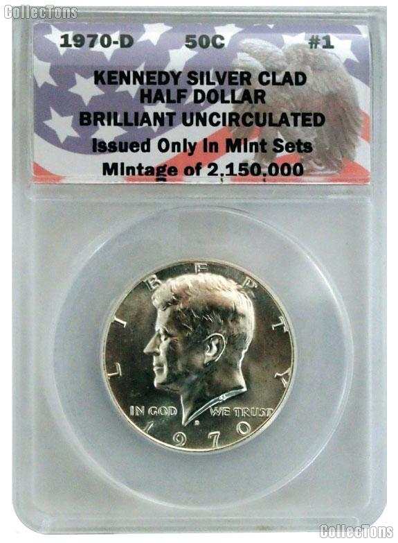 CollecTons Keepers #1: 1970-D Kennedy Silver Half Dollar Certified in Exclusive ANACS Brilliant Uncirculated Holder
