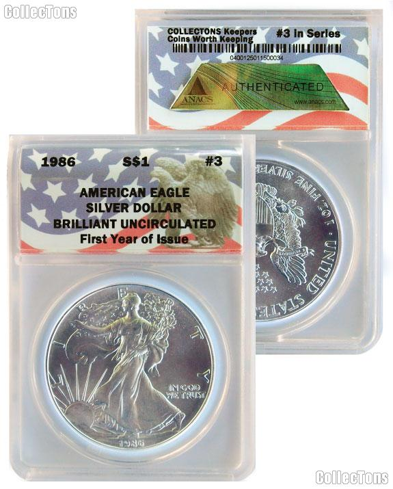 CollecTons Keepers #3: 1986 American Eagle Silver Dollar Certified in Exclusive ANACS Brilliant Uncirculated Holder