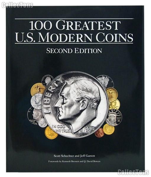 100 Greatest U.S. Modern Coins Signed by Author Jeff Garrett - Hardcover