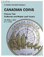 2014 Charlton Standard Catalogue of Canadian Coins Vol. 2 Collector & Maple Leaf