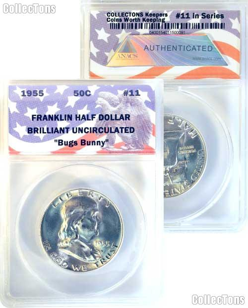CollecTons Keepers #11: 1955 Franklin Half Dollar Bugs Bunny Variety Certified in Exclusive ANACS Brilliant Uncirculated Holder