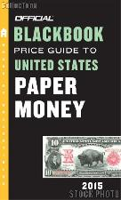 2015 Official Blackbook Price Guide to United States Paper Money
