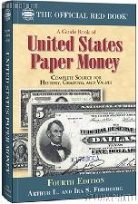 The Official Red Book: A Guide Book of United States Paper Money 4th Edition - Friedberg