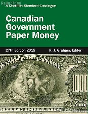 2015 Canadian Government Paper Money 27th Edition by R.J. Graham - Paperback