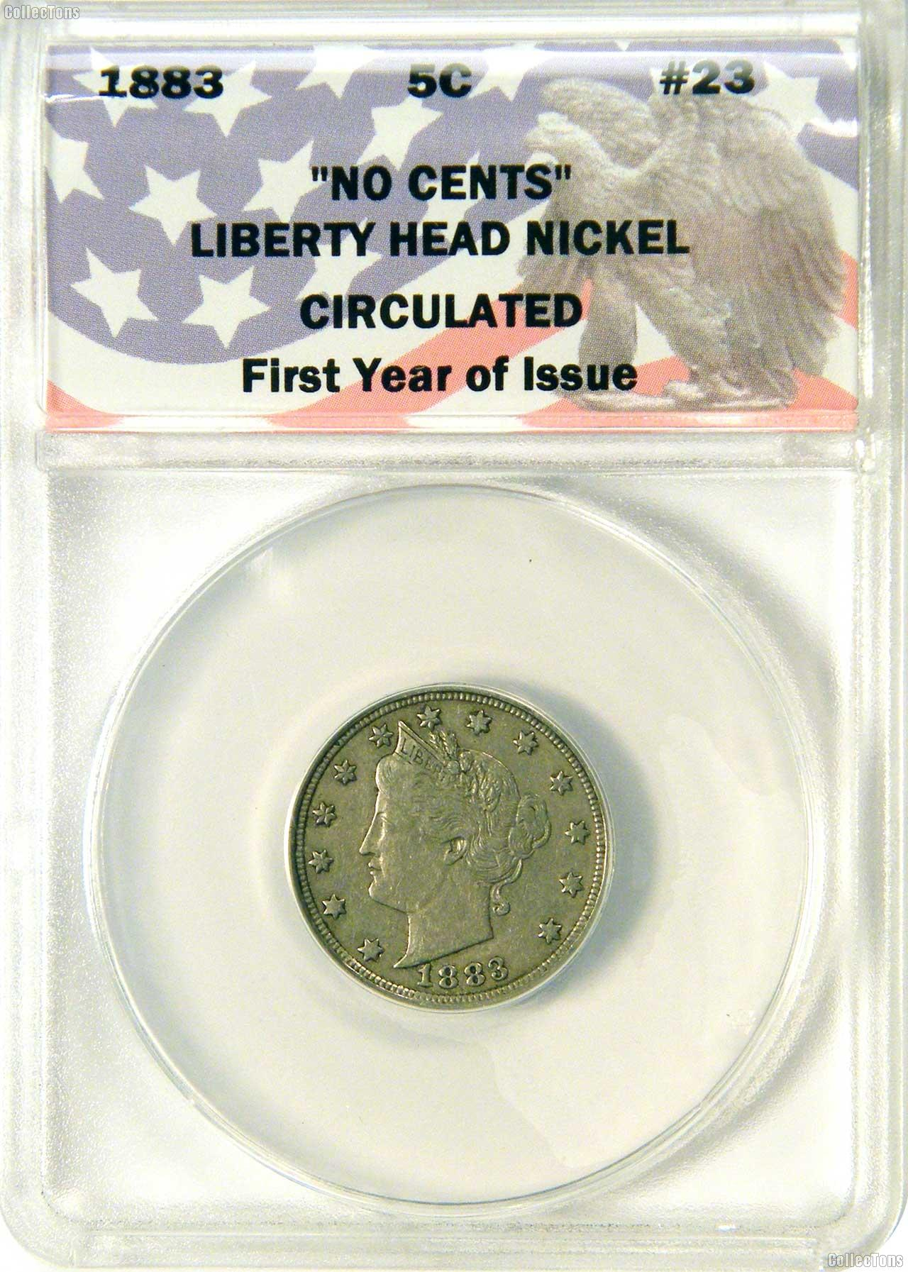 "CollecTons Keepers #23: 1883 ""NO CENTS"" Liberty Head Nickel Certified in Exclusive ANACS Holder"