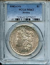 1882-O/S Morgan Silver Dollar in PCGS MS 62 Strong